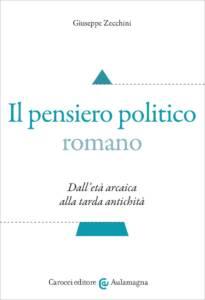 Il pensiero politico romano, Giuseppe Zecchini