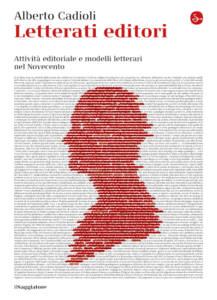 Letterati editori di Alberto Cadioli