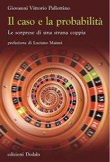 """""""Il caso e la probabilità"""" di Giovanni Vittorio Pallottino"""
