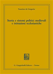 Storia e sistemi politici medievali e istituzioni ecclesiastiche, Faustino De Gregorio