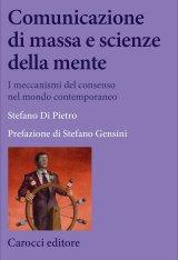 """""""Comunicazione di massa e scienze della mente"""" di Stefano Di Pietro"""