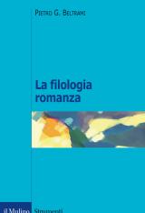 """""""La filologia romanza"""" di Pietro G. Beltrami"""