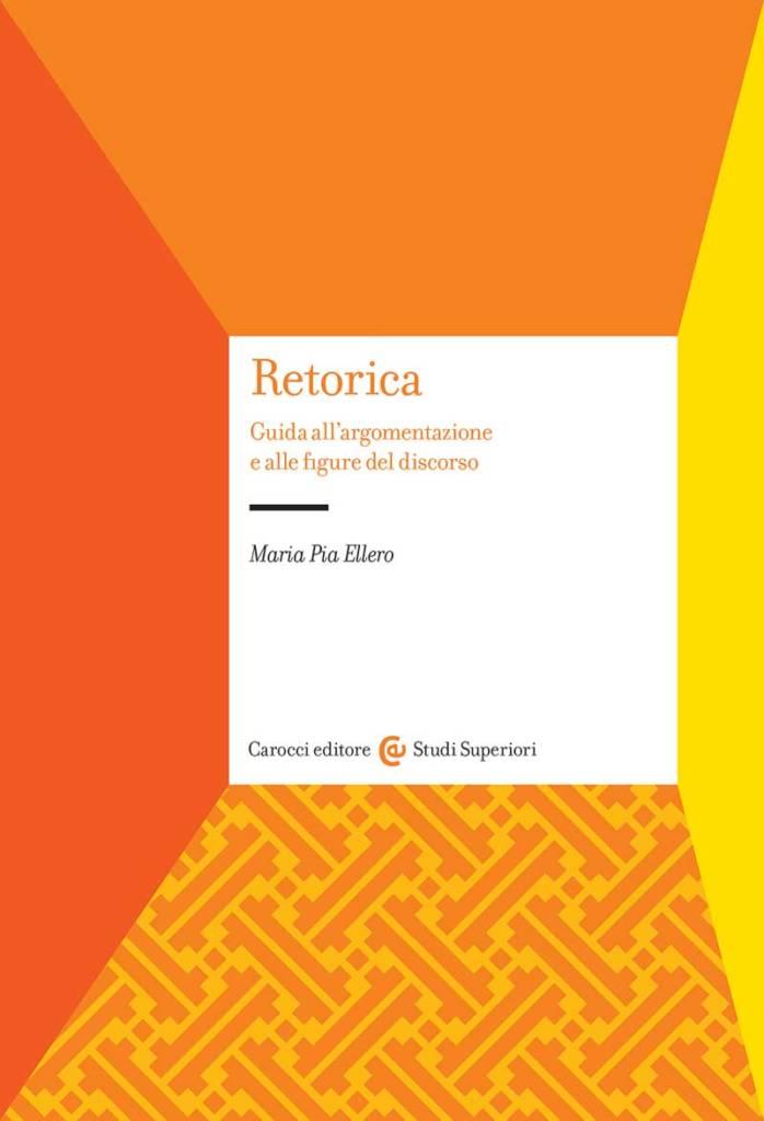"""""""Retorica"""" di Maria Pia Ellero"""