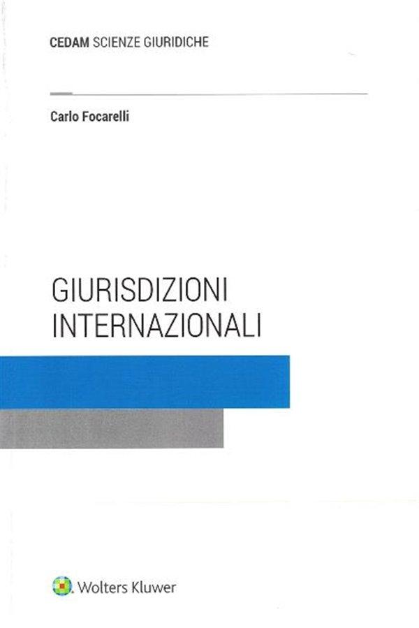 """""""Giurisdizioni internazionali"""" di Carlo Focarelli"""