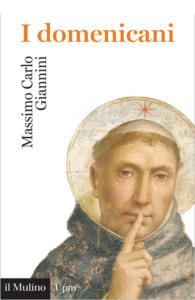 I domenicani Massimo Carlo Giannini