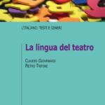 """""""La lingua del teatro"""" di Claudio Giovanardi"""