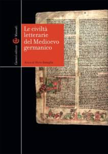 Le civiltà letterarie del Medioevo germanico Marco Battaglia