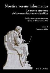"""""""Noetica versus Informatica. Le nuove strutture della comunicazione scientifica"""" a cura di Fiammetta Sabba"""