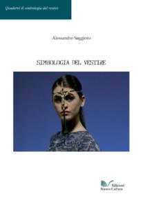 Simbologia del vestire Alessandro Saggioro