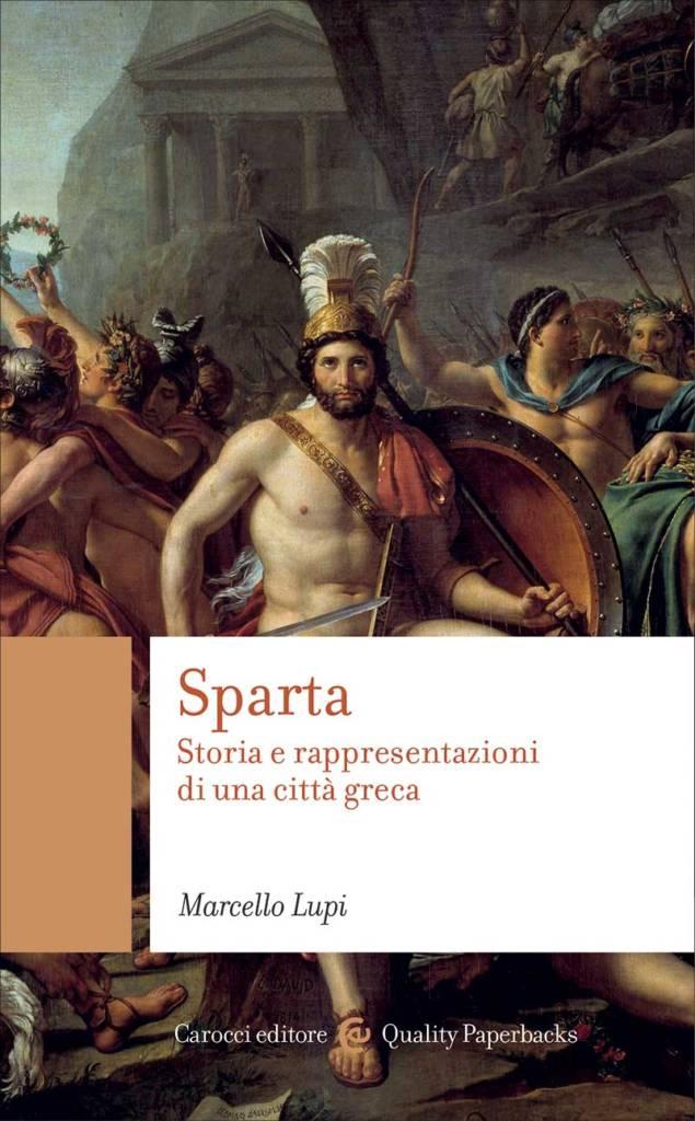 """""""Sparta. Storia e rappresentazioni di una città greca"""" di Marcello Lupi"""