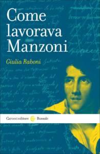 Come lavorava Manzoni Giulia Raboni