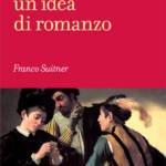 """""""I Promessi Sposi, un'idea di romanzo"""" di Franco Suitner"""