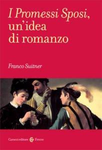 I Promessi Sposi, un'idea di romanzo Franco Suitner
