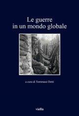 """""""Le guerre in un mondo globale"""" a cura di Tommaso Detti"""