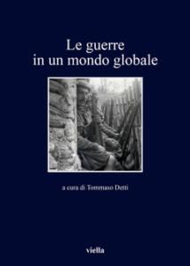 Le guerre in un mondo globale Tommaso Detti