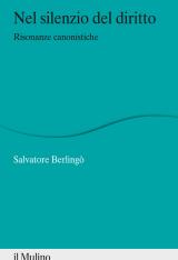 """""""Nel silenzio del diritto. Risonanze canonistiche"""" di Salvatore Berlingò"""