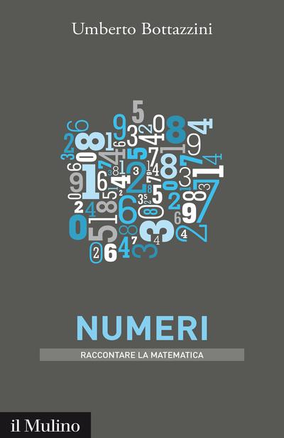 """""""Numeri"""" di Umberto Bottazzini"""