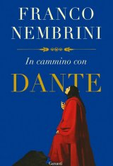 """In cammino con Dante"" di Franco Nembrini"
