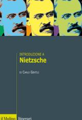 """""""Introduzione a Nietzsche"""" di Carlo Gentili"""