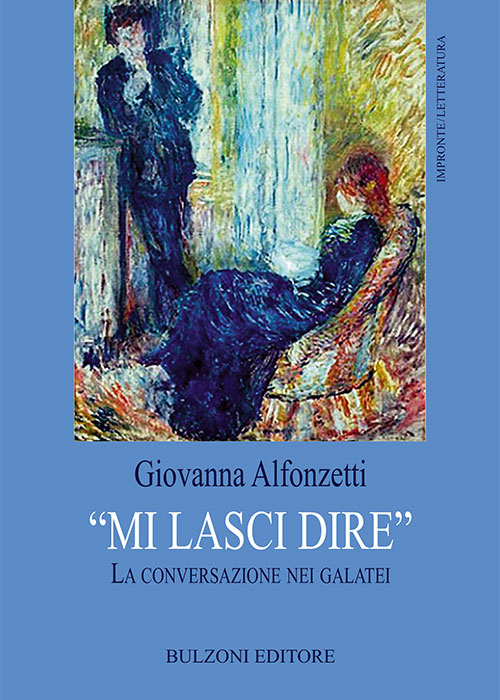 """""""Mi lasci dire. La conversazione nei galatei"""" di Giovanna Alfonzetti"""