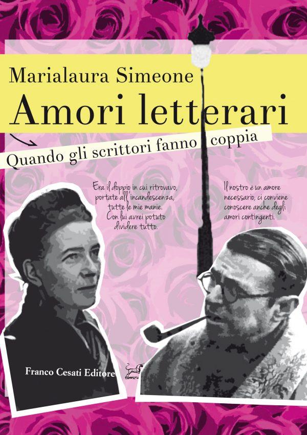 """""""Amori letterari. Quando gli scrittori fanno coppia"""" di Marialaura Simeone"""