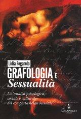 """""""Grafologia e sessualità.Un'analisi psicologica, sociale e culturale del comportamento sessuale"""" di Lidia Fogarolo"""