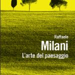 """""""L'arte del paesaggio"""" di Raffaele Milani"""
