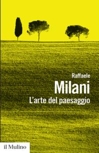 L'arte del paesaggio Raffaele Milani