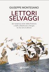 """""""Lettori selvaggi"""" di Giuseppe Montesano"""