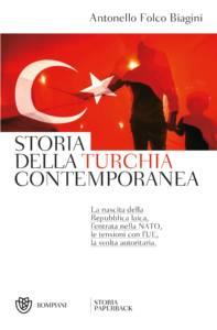Storia della Turchia contemporanea Antonello Folco Biagini