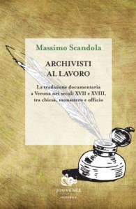 Archivisti al lavoro Massimo Scandola