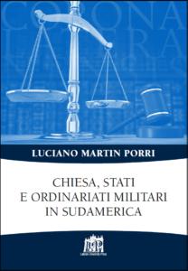 Chiesa, Stati e Ordinariati Militari in Sudamerica, Luciano Martin Porri