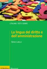 """""""La lingua del diritto e dell'amministrazione"""" di Sergio Lubello"""
