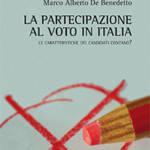 """""""La partecipazioneal voto in Italia.Le caratteristiche dei candidati contano?"""" di Marco Alberto De Benedetto"""