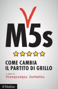 M5s.Come cambia il partito di Grillo, Piergiorgio Corbetta