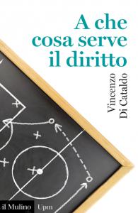 A che cosa serve il diritto, Vincenzo Di Cataldo