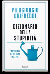 Dizionario della stupidità. Fenomenologia del non-senso della vita, Piergiorgio Odifreddi