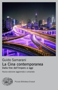 La Cina contemporanea. Dalla fine dell'Impero a oggi, Guido Samarani