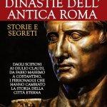 """""""Le grandi dinastie dell'antica Roma"""" di Andrea Frediani"""