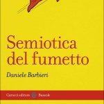 """""""Semiotica del fumetto"""" di Daniele Barbieri"""