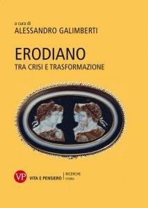 """Erodiano. Tra crisi e trasformazione"""" a cura, Alessandro Galimberti"""
