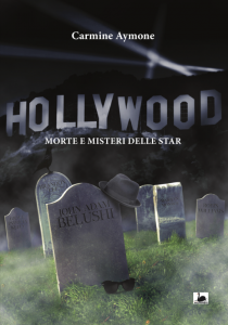 Hollywood: morte e misteri delle star, Carmine Aymone