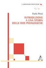 """""""Introduzione a una storia delle idee pedagogiche"""" di Furio Pesci"""