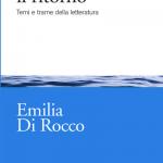 """""""Raccontare il ritorno. Temi e trame della letteratura"""" di Emilia Di Rocco"""