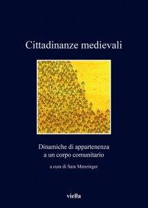 Il fantasma della rappresentanza: sorteggio e rotazione delle cariche nelle città comunali (secc. XIII-XIV), Lorenzo Tanzini
