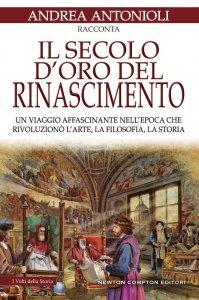 Il secolo d'oro del Rinascimento, Andrea Antonioli
