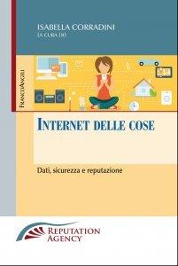 Internet delle cose. Dati, sicurezza e reputazione, Isabella Corradini