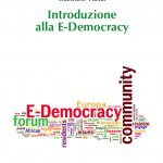 """""""Introduzione alla E-Democracy"""" di Giancarlo Vilella"""