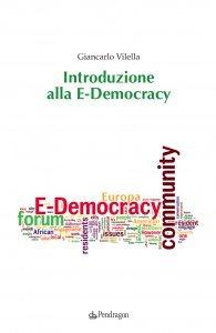 Introduzione alla E-Democracy, Giancarlo Vilella