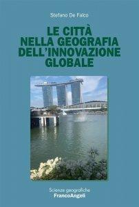 Le città nella geografia dell'innovazione globale, Stefano de Falco
